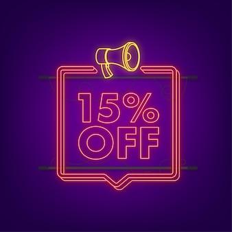 15 pour cent de réduction sur la bannière néon avec mégaphone. étiquette de prix de l'offre de remise. icône plate de promotion de remise de 15 pour cent avec ombre portée. illustration vectorielle.
