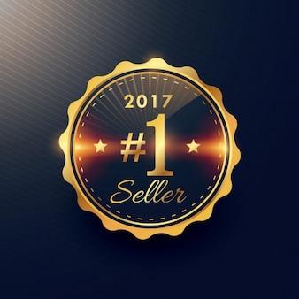2017 n ° 1 vendeur conception de l'étiquette de badge premium or