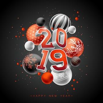 2019 illustration de bonne année avec lettrage de typographie 3d et boule de noël
