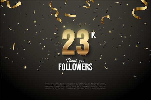 23 000 abonnés avec des numéros d'or