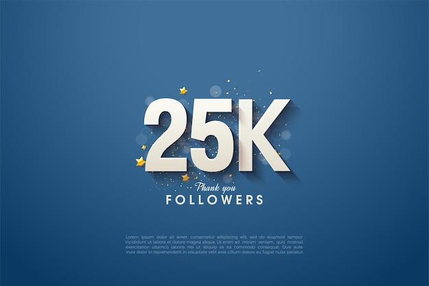 25000 abonnés avec des chiffres blancs gras et ombragés sur fond bleu marine.