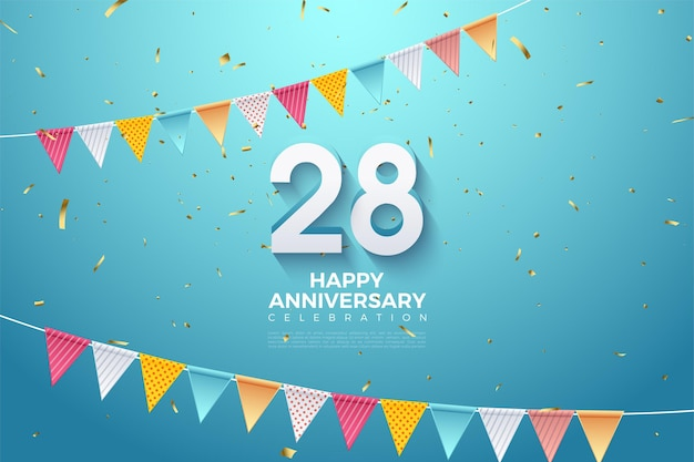28e anniversaire avec des chiffres et deux rangées de drapeaux