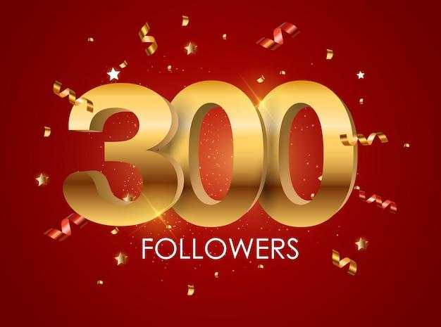 300 insignes d'abonnés