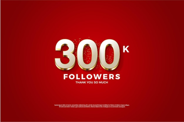 300k followers avec des chiffres plaqués or fantaisie