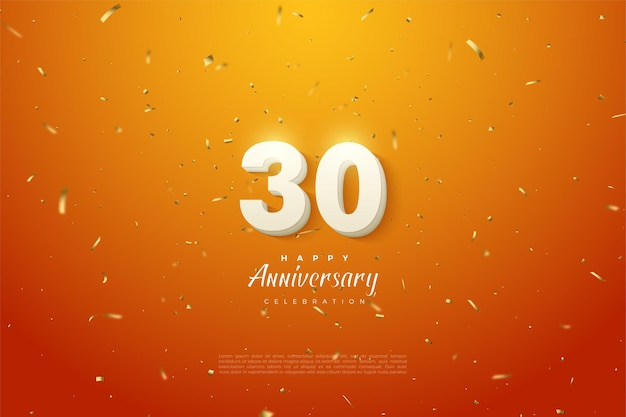 30e anniversaire fond avec des chiffres blancs en gras et fond orange