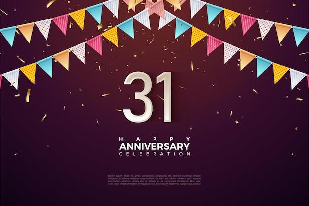 31e anniversaire avec des chiffres sous le drapeau