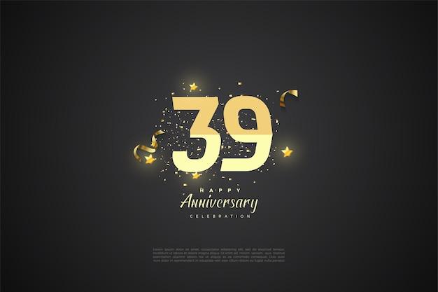 39e anniversaire avec des chiffres grossiers