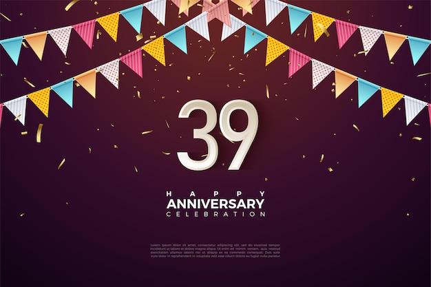 39e anniversaire avec les chiffres juste sous le drapeau