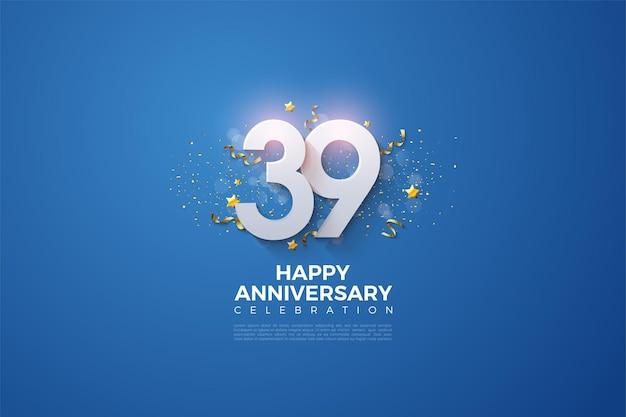 39e anniversaire avec les chiffres qui s'accumulent