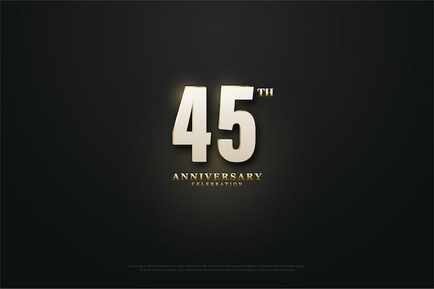 45e anniversaire avec les chiffres les plus brillants du.