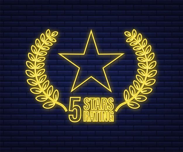 5 étoiles. badge avec icône néon. note des commentaires des clients