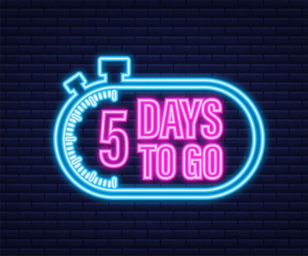 5 jours pour aller. icône de style néon. conception typographique de vecteur. illustration vectorielle de stock.