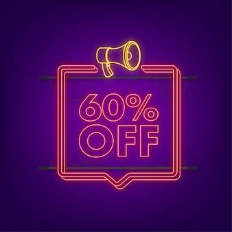 60 pour cent de réduction sur la bannière néon avec mégaphone. étiquette de prix de l'offre de remise. icône plate de promotion de remise de 60 pour cent avec ombre portée. illustration vectorielle.