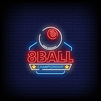 8 ball championship neon signs style texte