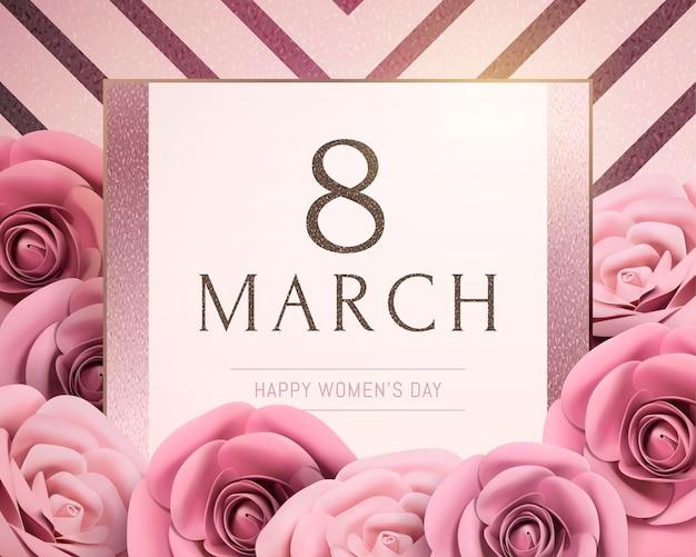 8 mars bonne fête de la femme avec des roses en papier