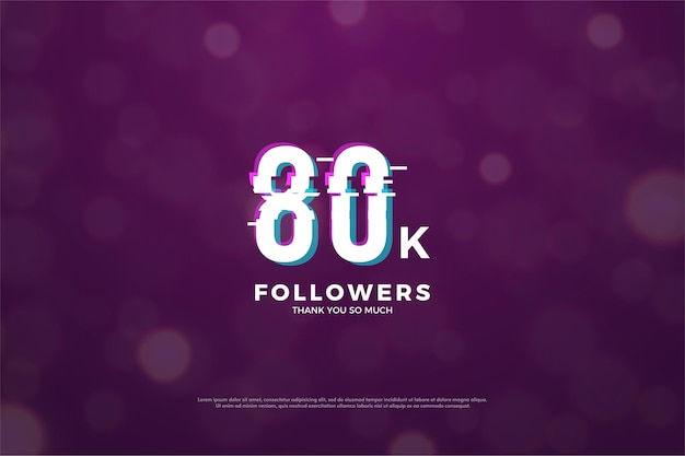 80k followers avec nombre en effet glitch