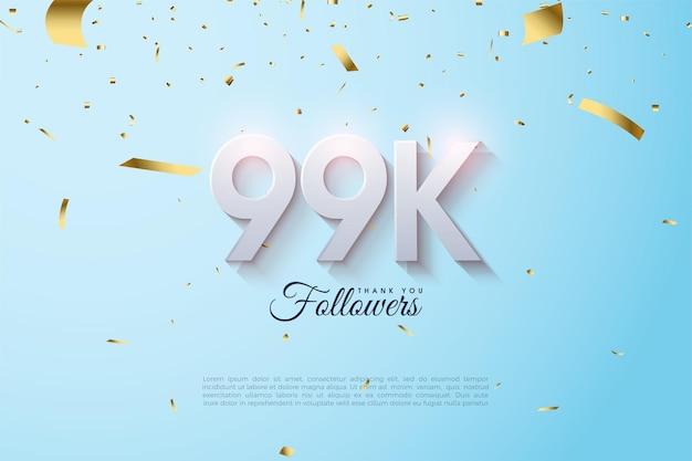 99 000 abonnés avec des numéros 3d qui s'estompent