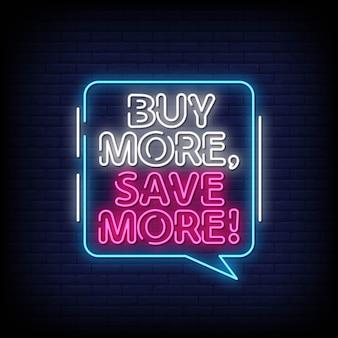 Acheter plus d'économiser plus de texte de style enseignes au néon