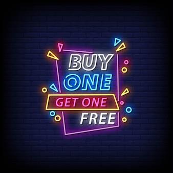Achetez-en un, obtenez un texte de style d'enseignes au néon gratuit