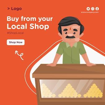Achetez à partir de votre conception de bannière de magasin local avec un confiseur debout au comptoir