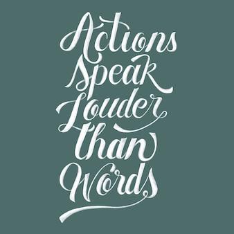Les actions parlent plus fort que les mots design de typographie