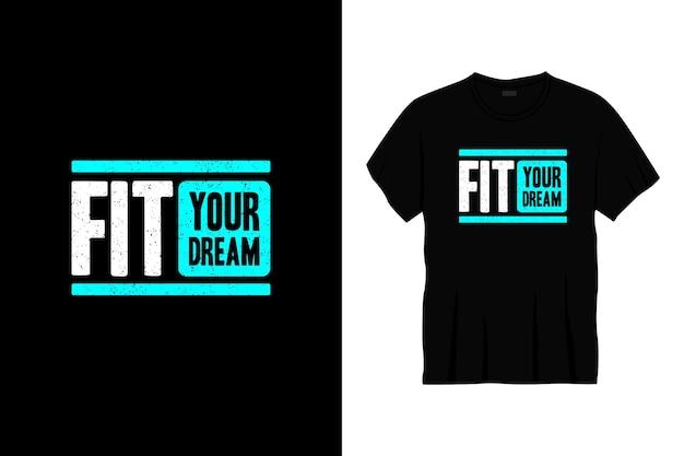 Adapter votre conception de t-shirt typographie de rêve