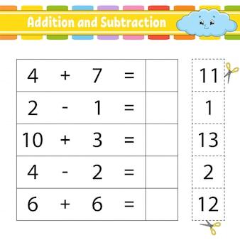 Addition et soustraction. tâche pour les enfants. feuille de travail pour le développement de l'éducation.