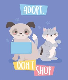 Adoptez ne magasinez pas