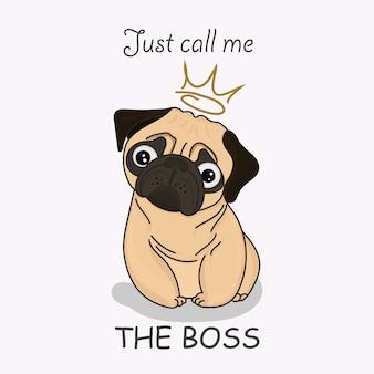 Adorable chiot beige carlin avec une couronne en or. asseyez-vous et attendez. appelez-moi. citation de lettrage. illustration dessinée à la main.