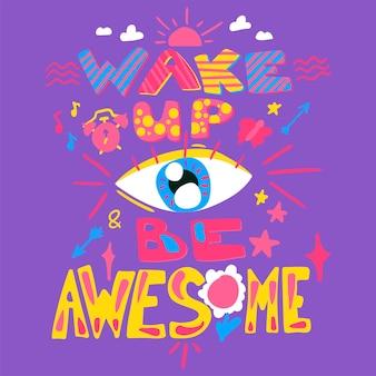 Affiche amusante pour le bonjour. réveillez-vous et soyez génial. vecteur