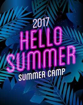 Affiche de camp d'été avec texte de lampe au néon sur les feuilles de palmier bonjour modèle de voyage d'été été