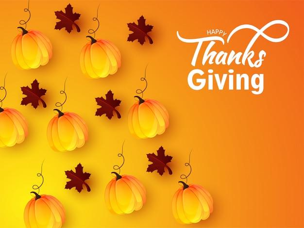 Affiche de célébration happy thanksgiving décorée avec des citrouilles et des feuilles d'érable sur orange et jaune.