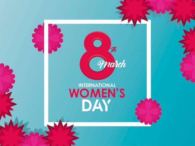 Affiche de célébration de la journée internationale de la femme avec numéro huit et illustration de fleurs