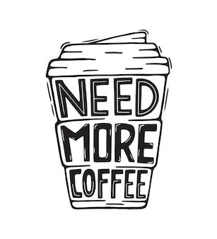 Affiche de citation de lettrage de café