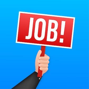 Affiche de dessin animé d'emploi avec la main tenant une pancarte pour l'illustration de conception de bannière