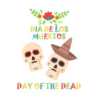 Affiche du jour des morts, fête du crâne en sucre du dia de los muertos au mexique.