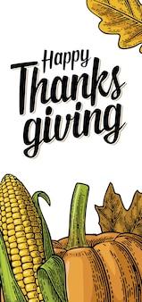 Affiche du jour de thanksgiving avec feuilles, citrouille et épi de maïs mûr. isolé sur fond blanc. illustration de gravure de couleur vintage de vecteur.