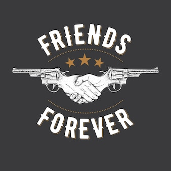 Affiche efficace créative avec deux revolvers et slogan amis pour toujours illustration