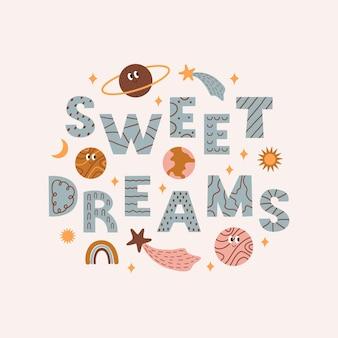 Affiche enfantine colorée avec des éléments spatiaux et texte sweet dreams illustration vectorielle moderne