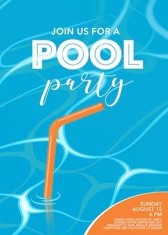 Affiche de fête au bord de la piscine avec de la paille dans la piscine.