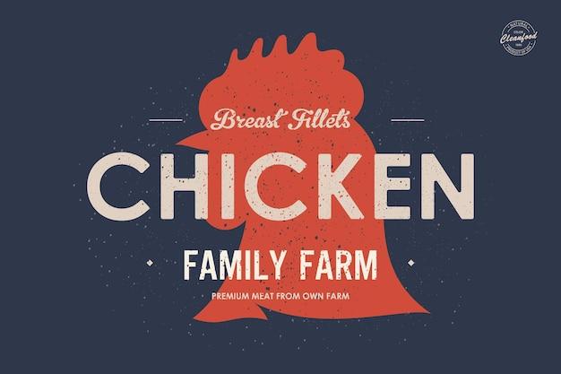 Affiche d'impression rétro de logo vintage de volaille de poulet pour le magasin de viande de boucherie avec le poulet de texte