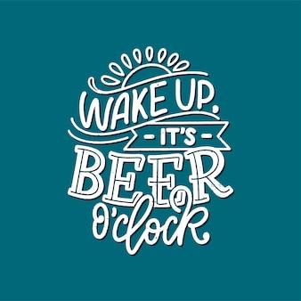 Affiche de lettrage avec citation sur la bière dans un style vintage.