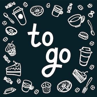 Affiche avec lettrage pour aller sortir des tasses à café et des bonbons avec sur fond sombre