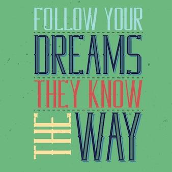 Affiche de lettrage vintage de motivation.
