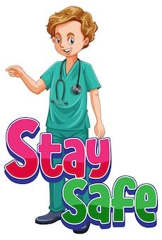 Affiche stay safe avec un personnage de dessin animé d'homme médecin isolé