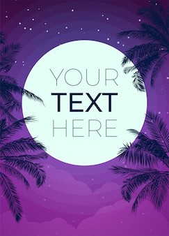 Affiche tropicale avec palmier et lune et espace de copie. modèle avec place pour votre texte pour affiche, bannière, invitation. illustration.