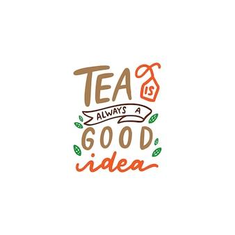 Affiche de typographie citations de thé