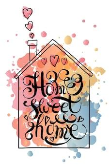 Affiche de typographie dessinée à la main citation home sweet home sur fond texturé pour carte postale ou affiche