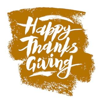 Affiche de typographie de lettrage happy thanksgiving dessinés à la main citation de célébration pour carte postale