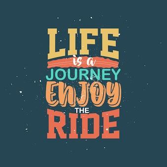 Affiche typographique de citations positives inspirantes de la vie avec la conception de tshirt de motivation de vie